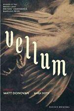 USED (VG) Vellum by Matt Donovan