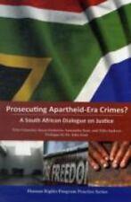 Prosecuting Apartheid-Era Crimes?: A South African Dialogue on Justice (Human Ri