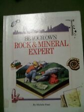 Be Your Own Rock and Mineral Expert by Michele Pinet (1997, Hardcover)