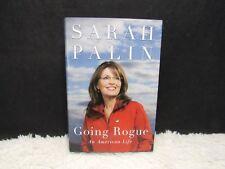 2009 Going Rogue: An American Life by Sarah Palin Hardback Book