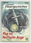 FLIEGERGESCHICHTEN - Nr. 132 / Flug ins teuflische Auge