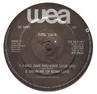 GIRL TALK - I Will Give You Love - Wea