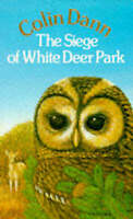 The Siege Of White Deer Park by Dann, Colin (Paperback book, 1986)