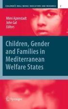 Children, Gender and Families in Mediterranean Welfare States 2 (2012,...