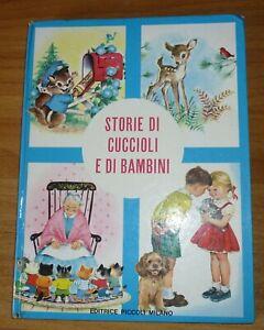 Storie di cuccioli e di bambini - ed. Piccoli - Milano - 1965 - ill. di Webbe