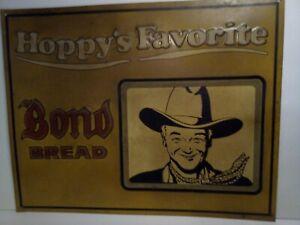 BOND BREAD SIGN HOPALONG CASSIDY - HOPPY'S FAVORITE - BAKERY TV WESTERN