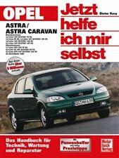 Opel Astra/Astra Caravan ab Bj. 98 - Jetzt helfe ich mir selbst D. Korp NEU