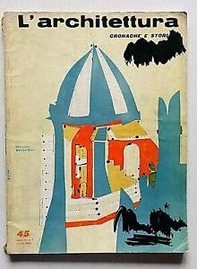 L'architettura cronache storia 45 1959 Bruno Zevi Mario Fiorentino Luigi Vietti