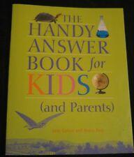 The Handy Answer Book for Kids & Parents Questions Kids ask HOMESCHOOL Handbook