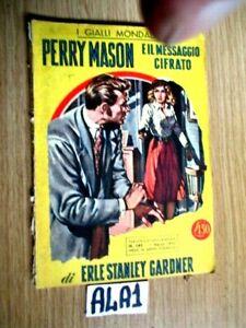 PERRY MASON E IL MESSAGGIO CIFRATO GIALLO MONDADORI N° 161 DEL 1-3-1952   (A4A1)