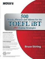 500 Words, Phrases, Idioms for the TOEFL iBT Plus Typing Strategies [With CD (Au