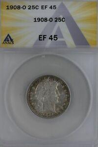 1908-O  .25  ANACS   EF 45   Barber Quarter, Liberty Head Quarter, Barber 25c,
