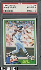 1981 Topps #703 Alvis Woods Toronto Blue Jays PSA 8 NM-MT