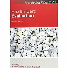 Health Care Evaluation by Carmen Tsang, David Cromwell (Paperback, 2016)