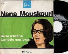 NANA MOUSKOURI disco 45 giri MADE in ITALY Rosa d'Atene + La notte non lo sa