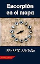 Escorpi�n en el Mapa by Ernesto Santana (2013, Paperback)