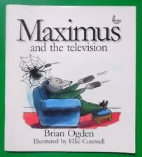 MAXIMUS AND THE TELEVISION BY BRIAN OGDEN PB BOOK 1998 *SIGNED*
