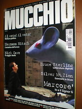 Mucchio.NERI MARCORè,HERMANN NITSCH, NICK CAVE, BRUCE STERLING, SILVER MT. ZIOM