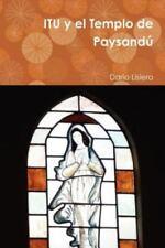 Itu y el Templo de Paysandú by Dario Lisiero (2012, Paperback)