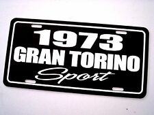1973 Ford GRAN TORINO SPORT aluminum tag license plate 73 classic muscle car