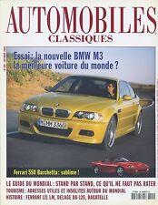 AUTOMOBILES CLASSIQUES n°109 10/2000 FERRARI 550 BARCHETTA BMW M3 FERRARI 121LM
