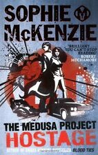 The Medusa Project: The Hostage,Sophie McKenzie