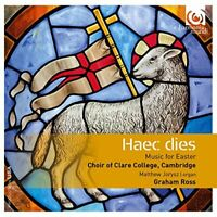 Choir of Clare College Cambridge - Haec Dies: Music for Easter [CD]