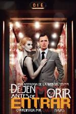 Dejen Morir Antes de Entrar by Carlos (Coordinador) and Daniel (Portada)...
