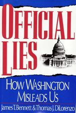 NEW Official Lies How Washington Misleads Us ( Bennett / DiLorenzo) Hard Cover
