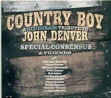 CD Country Boy Bluegrass Tribute to John Denv Special Consensus 25 Mar 14