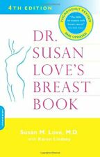Dr. Susan Loves Breast Book, Fourth Edition by Susan M. Love MD