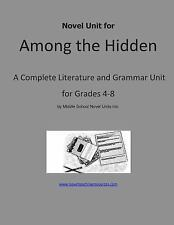 Novel Unit for among the Hidden : A Complete Literature and Grammar Unit for...