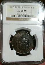 Romania Heaton 1867 10 Bani NGC AU 58 BN