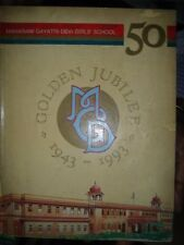 INDIA - MAGAZINE GOLDEN JUBILEE 1943-1993  M G D GIRLS' SCHOOL JAIPUR PAGES 178