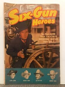 SIX-GUN HEROES  1954   CHARLTON  VOL. 4 # 25  LASH LaRUE  TEX RITTER  MONTE HALE