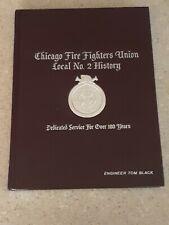 Chicago Fire Fighters Union Local No. 2 Illinois IL History