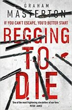 Begging to Die By Graham Masterton NEW (Paperback) Fiction Book