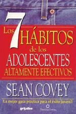 Los 7 Habitos de los Adolescentes Altamente Efectivos by Sean Covey 7 habits