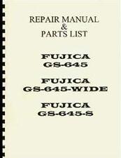 Fuji Fujica GS645, GS645W, GS645S Repair Manual