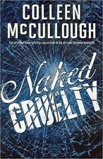 Colleen McCULLOUGH / NAKED CRUELTY        [ Audiobook ]