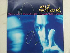 Wild Weekend - Who´s afraid of the Big Bad Love?