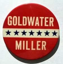 """1964 Barry Goldwater, William Miller Presidential Campaign Pinback Button 3 1/2"""""""