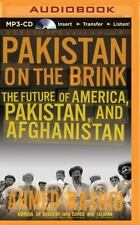 Pakistan on the Brink : The Future of America, Pakistan, and Afghanistan by...