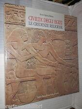CIVILTA DEGLI EGIZI Le credenze religiose Museo Egizio di Torino Donadoni Roveri