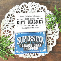 SUPERSTAR GARAGE SALE SHOPPER Fridge Magnet Decorative Greetings New in PKG USA