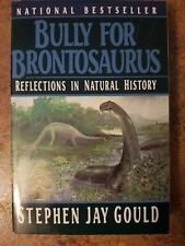 Bully for Brontosaurus: Reflections in Natural History by Gould, Stephen Jay
