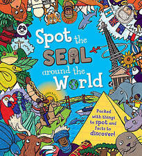 Spot the... the Seal Around the World by Sarah Khan (Paperback, 2016)