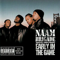 Early In The Game [PA] by Naam Brigade (Sep-2002 Artist Direct Records)BRAND NEW