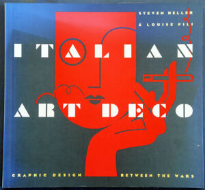 Italian Art Deco Graphic Design Between the Wars Steve Heller Fili Softback 1993
