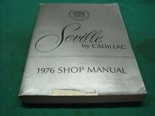 CADILLAC SEVILLE 1976  MANUEL DE REPARATION D ATELIER D ORIGINE - NO COPY